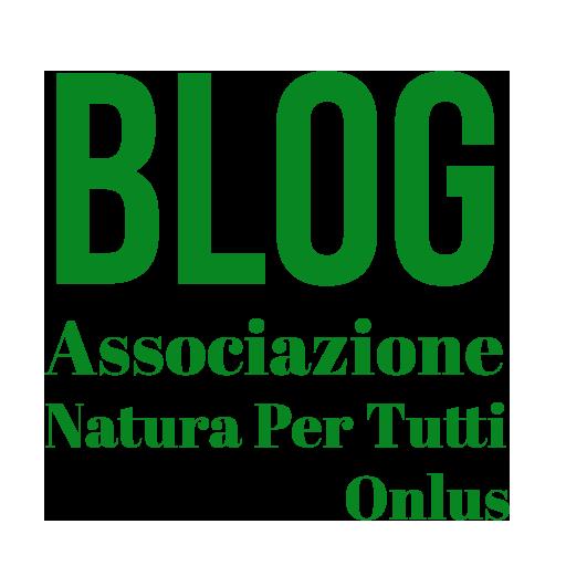 BLOG Associazione Natura Per Tutti Onlus